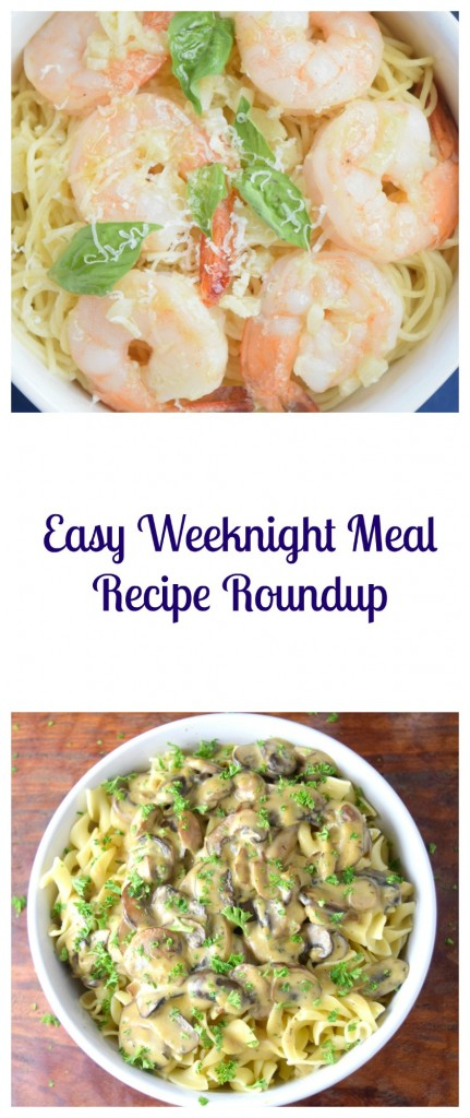 Easy Weeknight Meal Recipe Roundup