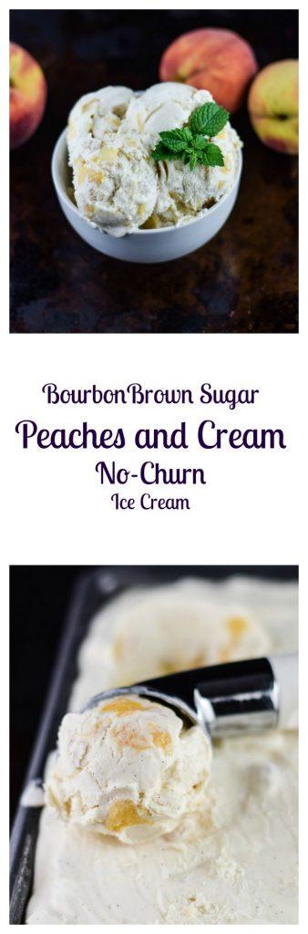 Bourbon Brown Sugar Peaches and Cream No-Churn Ice Cream