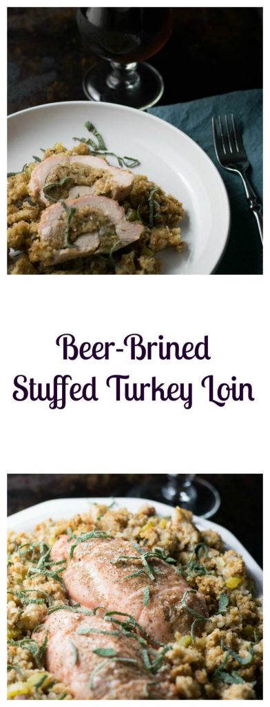 Beer-Brined Stuffed Turkey Loin
