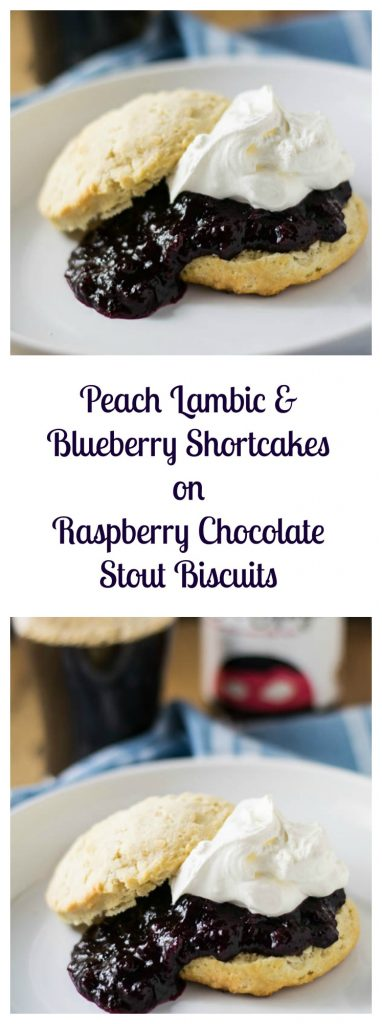 Peach Lambic and Blueberry Shortcakes on Raspberry Chocolate Stout Biscuits